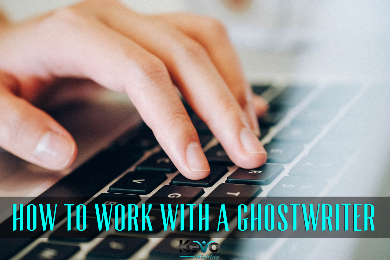 how-to-work-with-a-ghostwriter